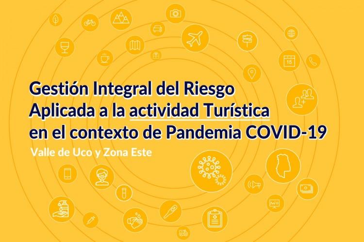 Turismo post COVID-19: perspectivas para el Valle de Uco, la Zona Este y el Secano