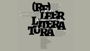"""Presentarán el libro """"(Re) leer literatura argentina y latinoamericana"""""""