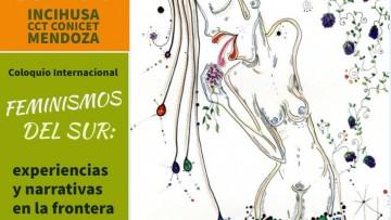 """""""Coloquio Feminismos del Sur: experiencias y narrativas en la frontera academia/ activismos"""""""