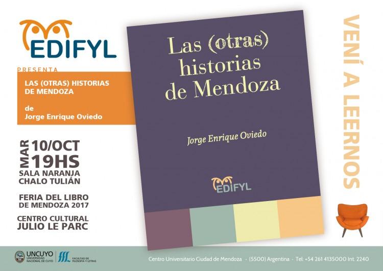 """EDIFYL presentará """"Crónicas mendocinas: presentación de Las (otras) historias de Mendoza"""""""