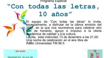 El programa radial Con Todas Las Letras cierra el ciclo 2017 el próximo miércoles 13 de diciembre