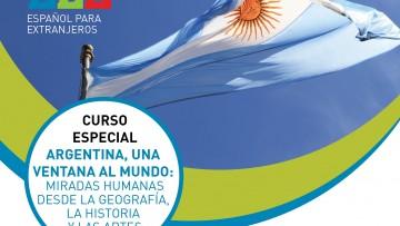 """Curso especial """"Argentina, una ventana al mundo: miradas humanas desde la geografía, la historia y las artes"""""""