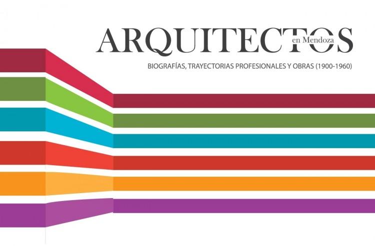 """Presentarán el libro """"Arquitectos En Mendoza"""""""