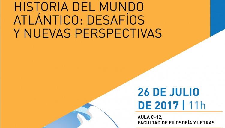 """Conferencia """"Historia del mundo atlántico: desafíos y nuevas perspectivas historiográficas"""""""