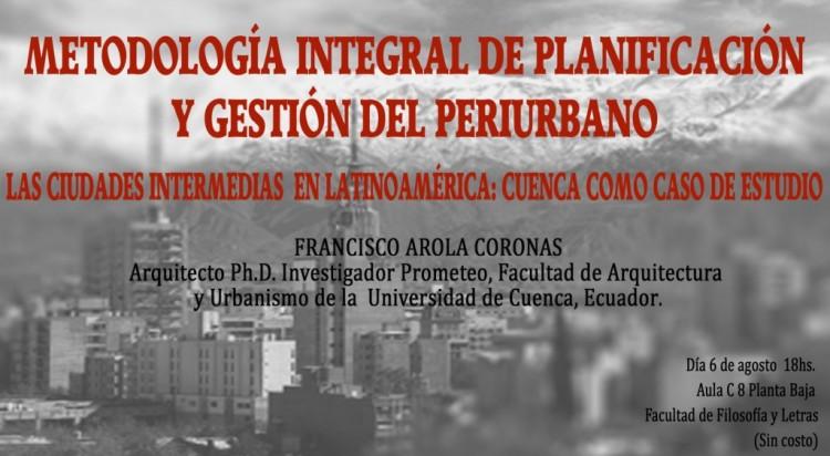 Disertarán sobre metodología integral de planificación y gestión del periurbano