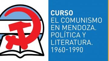 """Realizarán curso sobre el """"Comunismo en Mendoza. Política y Literatura. 1960-1990"""""""