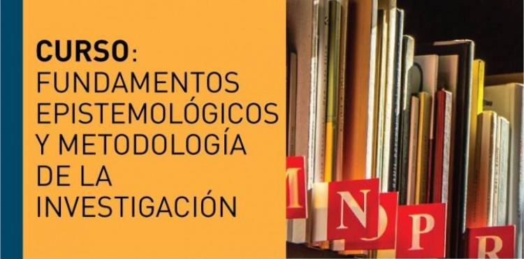 Abordarán en un curso de posgrado los debates actuales sobre fundamentos epistemológicos y metodología de la investigación