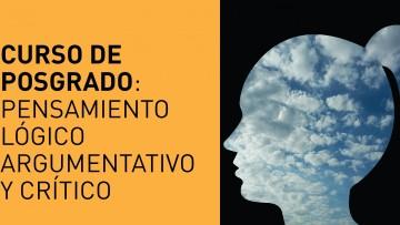 Pensamiento lógico argumentativo y crítico, tema de un curso de posgrado