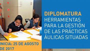 """Inscriben para Diplomatura en """"Herramientas para la gestión de las prácticas áulicas situadas"""""""