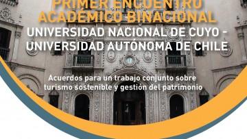 Realizarán encuentro académico entre la Universidad Nacional de Cuyo y Universidad Autónoma de Chile