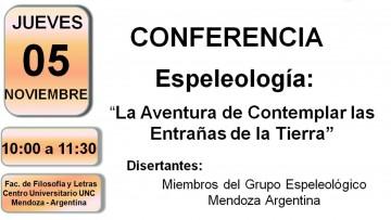 """Conferencia """"Espeleología: la aventura de contemplar las entrañas de la tierra"""""""