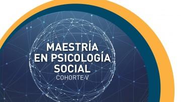 Nuevas preinscripciones para la Maestría en Psicología Social