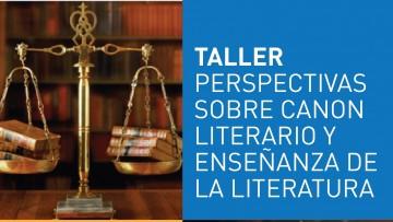 Realizarán taller sobre perspectivas del canon literario y la enseñanza de la literatura