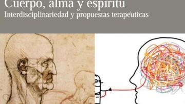 """Workshop """"Cuerpo, alma y espíritu. Interdisciplinariedad y propuestas terapéuticas"""""""