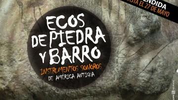 La muestra \Ecos de piedra y barro. Instrumentos sonoros de América antigua\ se mantendrá abierta hasta el 27 de mayo