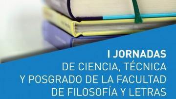 Circular 1: Primeras Jornadas de Ciencia, Técnica y Posgrado de la Facultad de Filosofía y Letras
