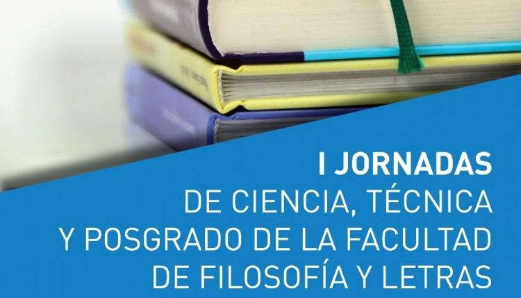 I Jornadas de Ciencia, Técnica y Posgrado de la FFyL