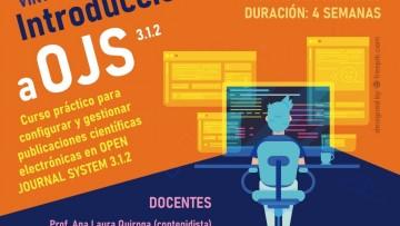 Introducción a OPEN JOURNAL SYSTEMS 3.1.2. Curso práctico para configurar y gestionar publicaciones científicas electrónicas