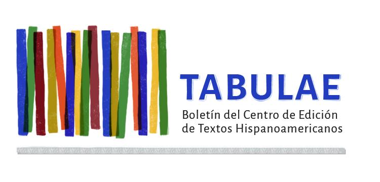 TABULAE - Boletín del Centro de Edición de Textos Hispanoamericanos