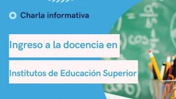 Charla informativa sobre Ingreso a la docencia en Institutos de Educación Superior