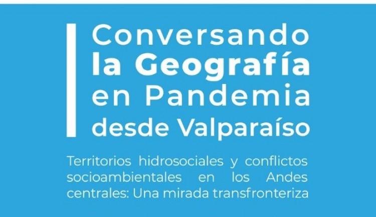 Conversatorio: Territorios hidrosociales y conflictos socioambientales en los Andes Centrales
