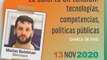 """Charla: """"Lo abierto en tensión: tecnologías, competencias, políticas públicas"""""""
