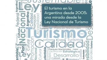 """Presentación del Libro """"El turismo en la Argentina desde 2005: una mirada desde la Ley Nacional de Turismo"""""""