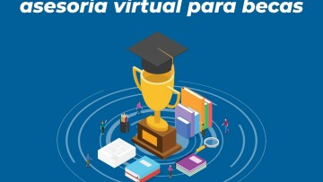 Martes 02/03 - 11 hs: Asesoría virtual de becas para ingresantes 2021