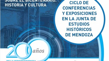 Ciclo de conferencias y exposiciones sobre las diversas miradas del Bicentenario