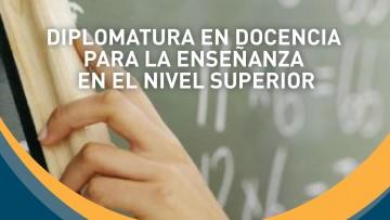 """Diplomatura en """"Docencia para la enseñanza en el nivel superior no universitario"""" en San Rafael"""