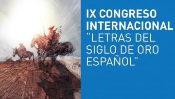"""El 22 de julio es la fecha límite para presentar resúmenes del IX Congreso Internacional """"Letras del Siglo de Oro español (LESOE)"""""""