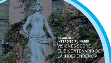 """Seminario """"Visiones sobre el Bicentenario de la Independencia"""""""