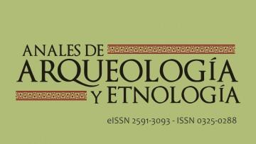 Nuevo número de Anales de Arqueología y Etnología