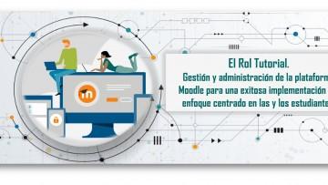 Inscripciones abiertas para el curso El Rol del Tutor en un entorno mediado por Tecnología Digital