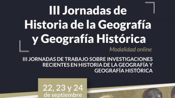 Se realizarán jornadas sobre Historia de la Geografía y Geografía Histórica